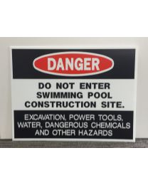SIGN-DANGER POOL CONSTRUCT
